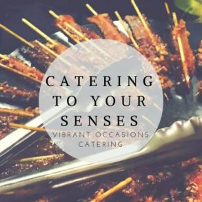 Catering Vibrant Occasions Catering