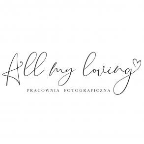 All My Loving - Fotografia Ślubna