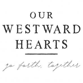 Our Westward Hearts
